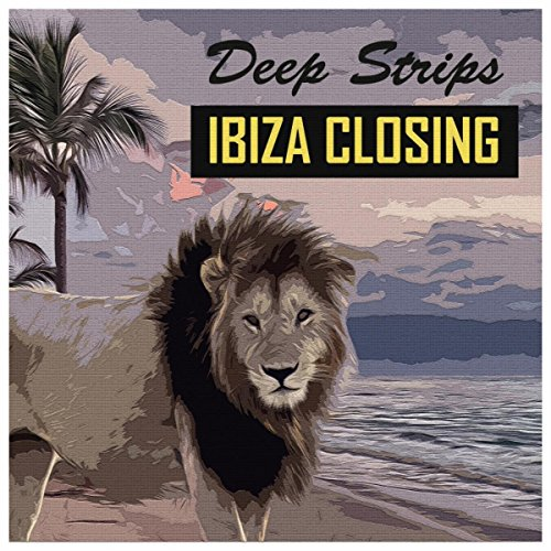 Deep Strips Ibiza Closing
