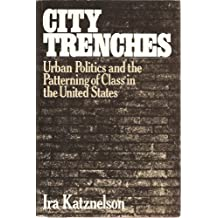 City Trenches by Ira Katznelson (1981-09-12)