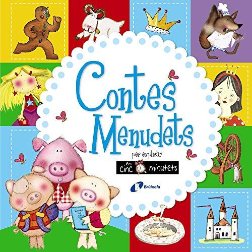 Contes menudets per explicar en cinc minutets (Catalá - A Partir De 3 Anys - Contes - Contes Curts) por Claire Page