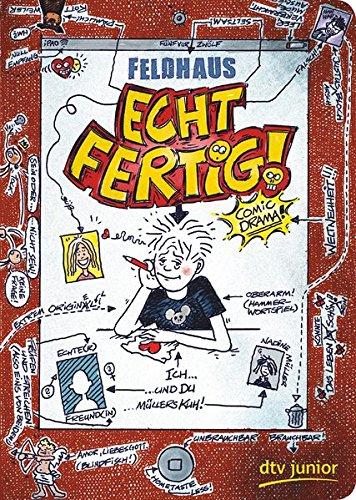 Echt fertig!: Ein Comic-Roman (Echt... (Feldhaus))