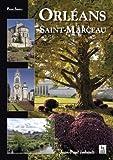 Telecharger Livres Orleans Saint Marceau (PDF,EPUB,MOBI) gratuits en Francaise