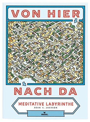 Von hier nach da: Meditative Labyrinthe