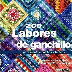 200 Labores De Ganchillo Para Mantas, Colchas Y Tapices (Tiempo Libre) (Spanish Edition) by Jan Eaton (2006-01-30)