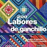 200 Labores De Ganchillo Para Mantas, Colchas Y Tapices (Tiempo Libre) (Spanish Edition) by Jan...