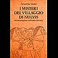 I misteri del villaggio di Nulvis: giallo storico, Etruschi, suspense (Un investigatore nell'antica Etruria Vol. 1)