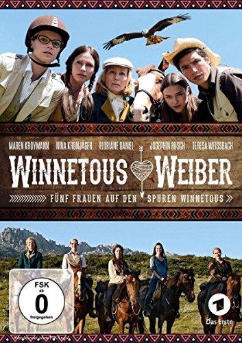 Winnetous Weiber/Fünf Frauen auf den Spuren Winnetous