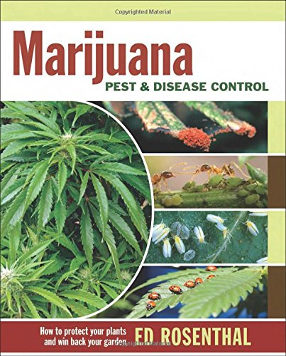 Plant Disease Controls (Marijuana Pest and Disease Control: How to Protect Your Plants and Win Back Your Garden)
