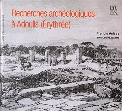 Recherches archéologiques à Adoulis (Erythrée)