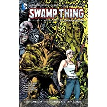 Swamp Thing Vol. 3: Rotworld: The Green Kingdom (The New 52) by Scott Snyder (2013-11-19)