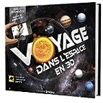 Voyage dans l'espace 3D