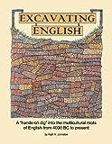 Excavating English
