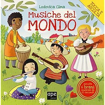 Musiche Dal Mondo. Ediz. A Colori