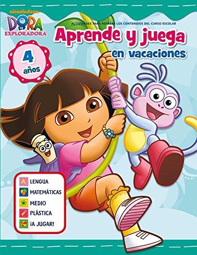 Aprende y juega en vacaciones (Dora la exploradora. Cuadernos de vacaciones 4 años)
