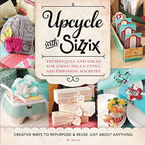 Upcycle with Sizzix (Cut It Up) -