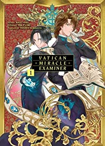 Vatican Miracle Examiner Edition simple Tome 1