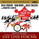 The Road to Hong Kong / Say One for Me (Original Soundtrack)