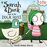 Sarah and Duck Stay at the Duck Hotel (Sarah & Duck)