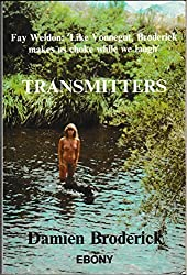 Transmitters: An imaginary documentary, 1969-1984