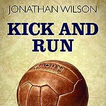 Kick and Run: Memoir with a Soccer Ball