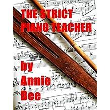 The Strict Piano Teacher