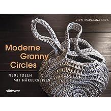 Moderne Granny Circles: Neue Ideen mit Häkelkreisen
