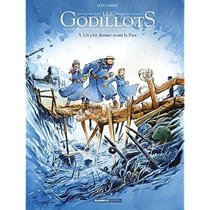 Les Godillots - tome 5 - Un p'tit dernier avant la Paix