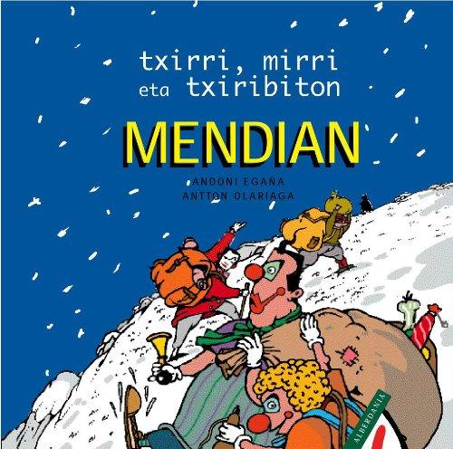 Portada del libro Mendian: Txirri, Mirri eta Txiribitonen abenturak