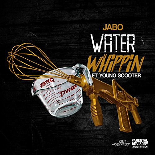 Water Whippin\' (feat. Young Scooter) [Explicit]