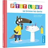 P'tit Loup : P'tit loup se brosse les dents
