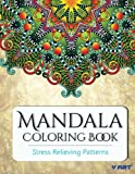 Mandala Adult Coloring Book: Stress Relieving Patterns: Volume 20 (Coloring Books for Adults)