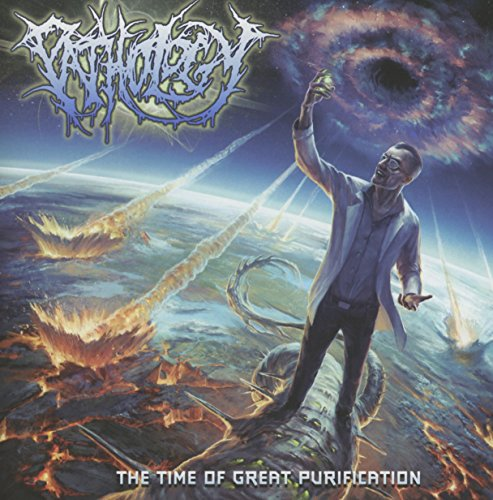 Pathology: The Time of Great Purification (Audio CD)