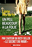 Un peu beaucoup à la folie (A.M. ROM.ETRAN) - Format Kindle - 9782226429094 - 8,99 €