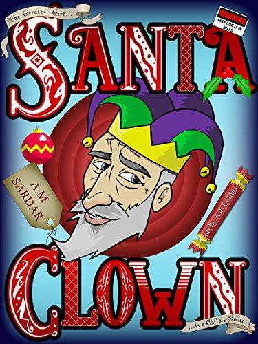 Santa Clown (Santa Trilogy Book 1) (English Edition)