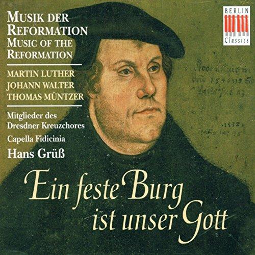 Music of the Reformation (Ein feste Burg ist unser Gott)
