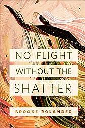 No Flight Without the Shatter: A Tor.com Original