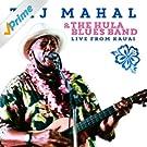 Taj Mahal & the Hula Blues Band: Live from Kauai
