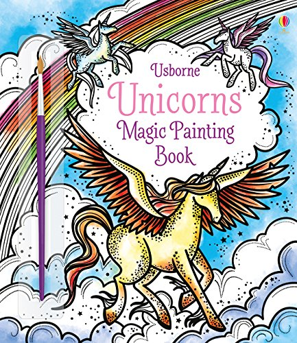 Magic Painting Unicorns por Fiona Watt