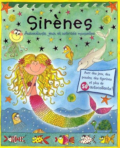 Sirènes : Autocollants, jeux et activités manuelles