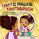 Fancy and the Magical Toothbrush (English Edition)
