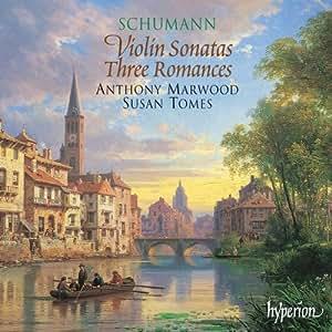 Schumann-Violin Sonatas and Romances