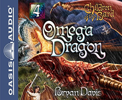 Omega Dragon (Children of the Bard, Band 4)