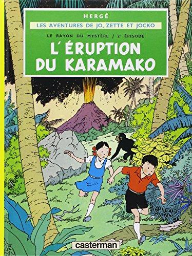 Jo Zette et Jocko, tome 4 : L'Eruption du Karamako