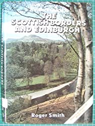 Visitor's Guide to the Scottish Borders and Edinburgh
