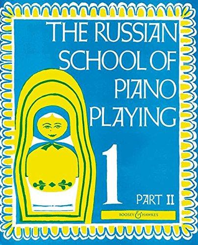 The Russian School of Piano Playing 1 Part II Piano
