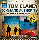 Command Authority: Thriller (JACK RYAN, Band 16) - Tom Clancy