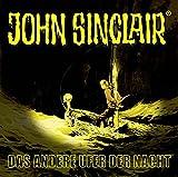 John Sinclair - Das andere Ufer der Nacht: . Sonderedition 10. (John Sinclair Hörspiel-Sonderedition, Band 10) - Jason Dark