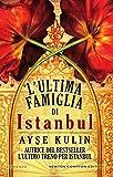 Image de L'ultima famiglia di Istanbul (eNewton Narrativa)