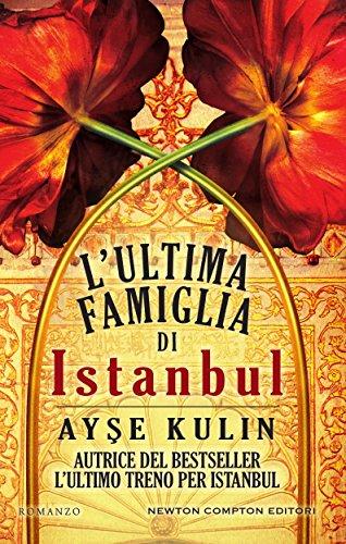 L'ultima famiglia di Istanbul (eNewton Narrativa)