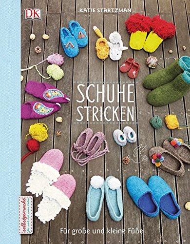 Schuhe stricken: Für große und kleine Füße