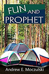 Fun and Prophet ((Slayer of Evil) Prices Negotiable Book 15)